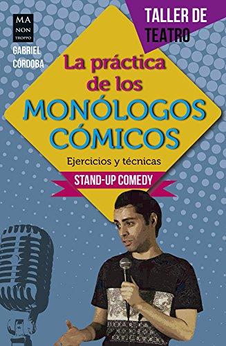 Práctica de los monólogos cómicos, La (Taller de Teatro)