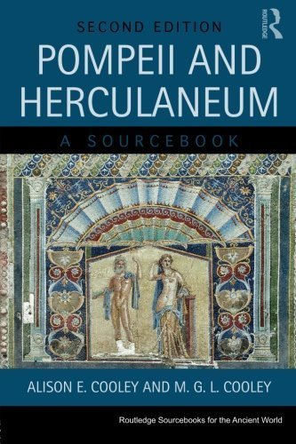 Pompeii and Herculaneum: A Sourcebook (Routledge Sourcebooks for the Ancient World) by Alison E. Cooley (2013-11-23)