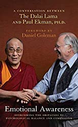 [Emotional Awareness: Overcoming the Obstacles to Psychological Balance and Compassion: A Conversation Between the Dalai Lama and Paul Ekman, Ph.D.] (By: Paul Ekman) [published: September, 2008]