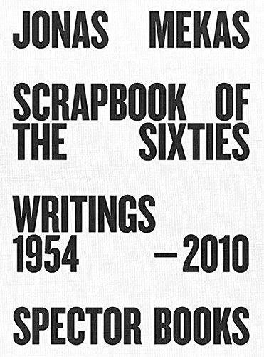 Jonas Mekas Scrapbook of a Diarist