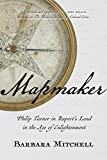 Mapmaker: Philip Turnor in Rupert's Land in the Age of Enlightenment