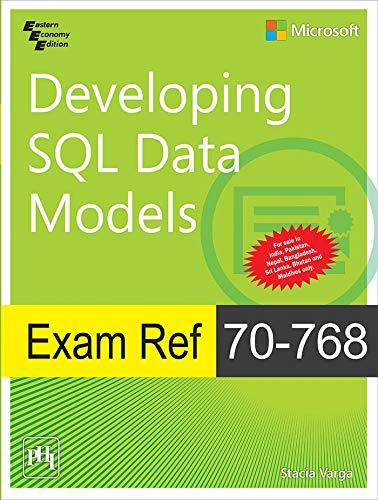 Exam Ref 70-768: Developing SQL Data Models