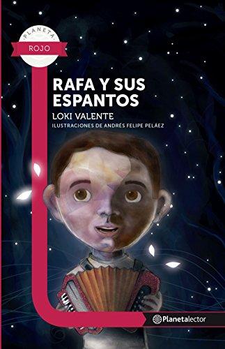 Rafa y sus espantos - Planeta Lector (Spanish Edition)