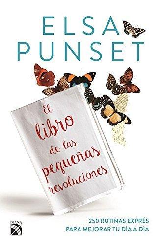 El Libro de Las Pequenas Revoluciones by Elsa Punset (2016-08-02)