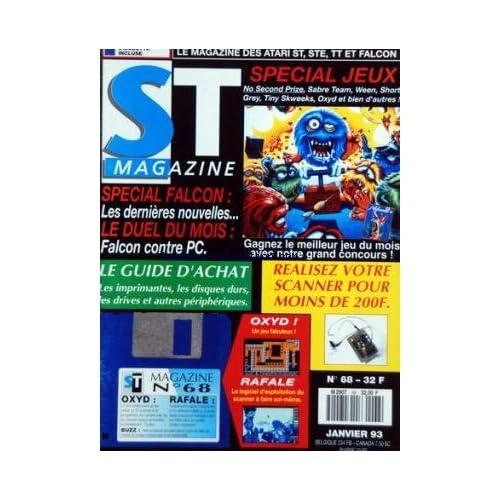 ATARI ST MAGAZINE [No 68] du 01/01/1993 - SPECIAL JEUX - SPECIAL FACON / LES DERNIERES NOUVELLES - LE DUEL DU MOIS / FALCON CONTRE PC - REALISER VOTRE SCANNER - LE GUIDE ACHAT