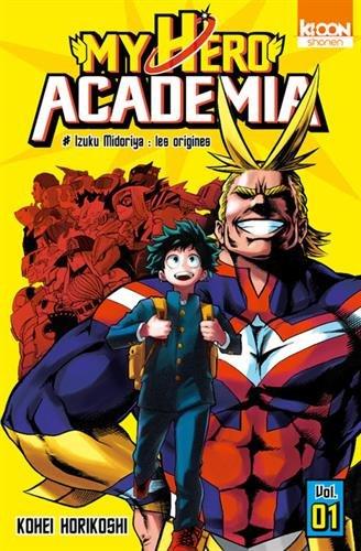 My Hero Academia T01 (01) par Kohei Horikoshi