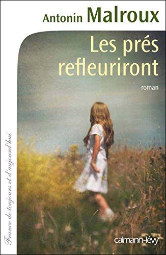 Les Prés refleuriront (Cal-Lévy-France de toujours et d'aujourd'hui) (French Edition)