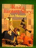 Knit a Fantasy Story