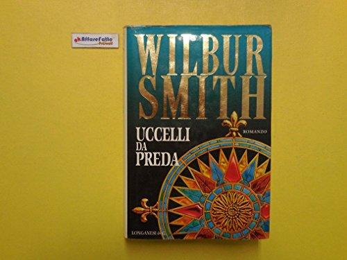 J 4373 LIBRO UCCELLI DA PREDA DI WILBUR SMITH 1997