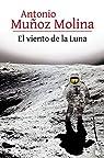 El viento de la Luna par Muñoz Molina