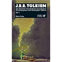 Das Buch der Verschollenen Geschichten: Tl.1 (Hobbit Presse)