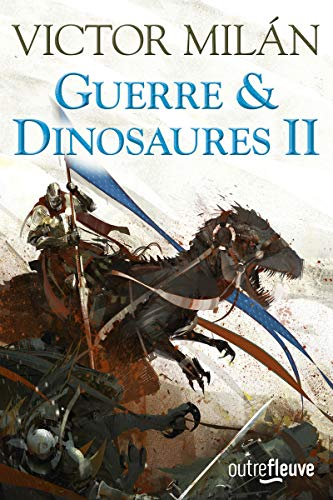 Guerre & Dinosaures II (2)