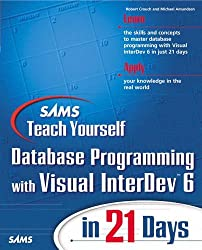 Sams Teach Yourself Database Programming with Visual InterDev 6 in 21 Days by Robert Crouch (1999-12-13)