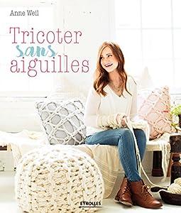 """Afficher """"Tricoter sans aiguilles"""""""