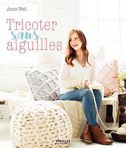 Tricoter sans aiguilles