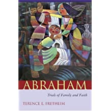 Abraham: Trials of Family and Faith (Studies on Personalities of the Old Testament)