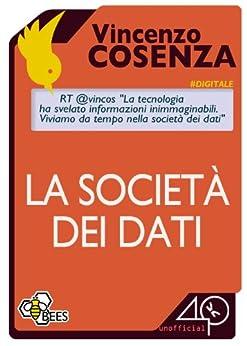 La società dei dati di [Vincenzo, Cosenza]