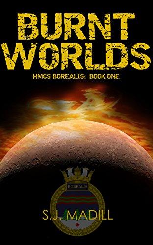 burnt-worlds-hmcs-borealis-book-1