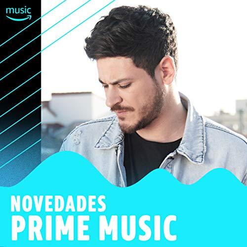 ... Novedades en Prime Music
