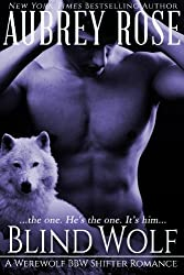 Blind Wolf (Book One: A Werewolf BBW Shifter Romance) (English Edition)