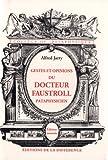 Gestes et opinions du Docteur Faustroll, pataphysicien - Roman néo-scientifique
