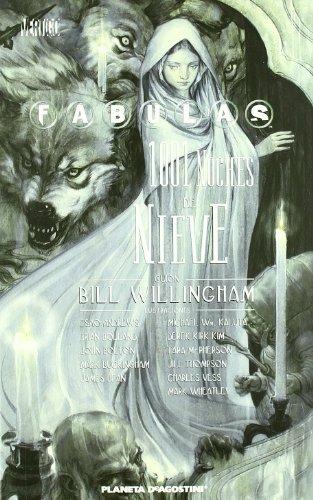 Fabulas nº 07 1001 noches de nieve por Bill Willingham