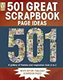 501 Great Scrapbook Page Ideas: A Gallery of Themes and Inspiration from A to Z