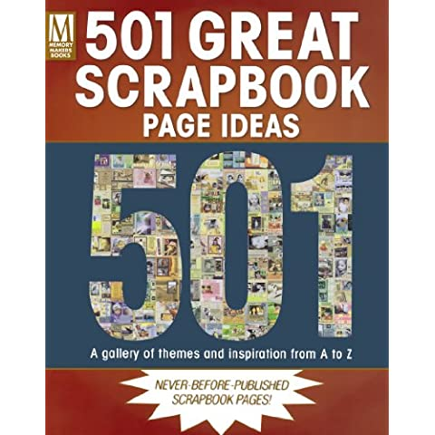 501 Great Scrapbook Page Ideas: A Gallery