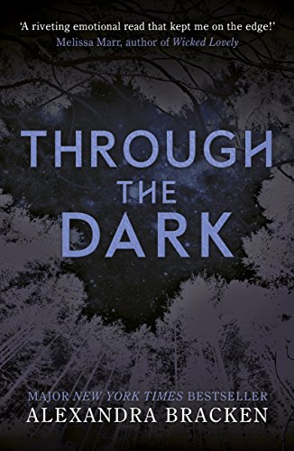 Through the Dark: A collection of three novellas (A Darkest Minds Novel) (English Edition) por Alexandra Bracken