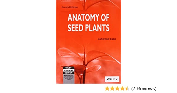 Buy Anatomy of Seed Plants, 2ed Book Online at Low Prices in India ...