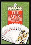 The Expert Beginner (Collins Winning Bridge)