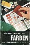 Taschenlexikon der Farben