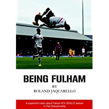 Being Fulham (English Edition)