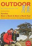 Korsika: Mare e Monti & Mare e Monti Sud: Genusswandern zwischen Hochgebirge und Küste (Der Weg ist das Ziel) -