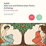 AQA Love and Relationships GCSE Poetry Anthology Audio Tutorials