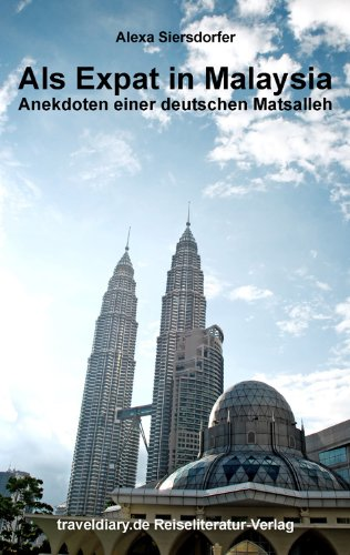 Als Expat in Malaysia