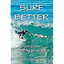 Surf Better: complete surfing program: 2