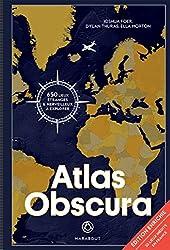 Atlas Obscura : A la découverte des merveilles cachées du monde