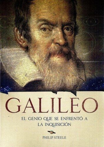 Galileo, el genio que se enfrento a la inquisicion (biografias)(+8 años) (World History Biographies) por Philip Steele