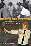 Tom McLoughlin's reel life began in 1957 at the age of seven, making 8mm movies in the back lots of MGM studios. He was a magician during the 50s, a rock musician in the 60s (opening for groups like The Doors), a mime in the 70s (studying in Paris wi...