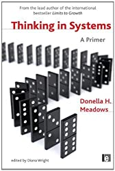 Thinking in Systems: A Primer by Diana Wright (2009-02-26)