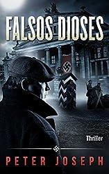 Falsos Dioses: Thriller histórico (Spanish Edition)