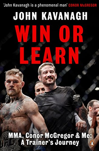 Win or Learn: MMA, Conor McGregor and Me: A Trainer's Journey -