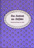 Das Kochbuch aus Westfalen: Bodenständige Rezepte vom Land