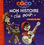 COCO - Mon histoire du soir - L'histoire du film