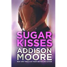 Sugar Kisses (3:AM Kisses Book 3) by Addison Moore (2014-02-11)