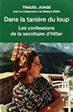 Dans la tanière du loup : Les confessions de la secrétaire de Hitler