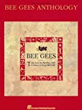 Bee Gees Anthology: Tales from the Brothers Gibb a History in Song 1967 - 1990