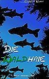 Die Waldhaie: Kinder - Abenteuer - Buch