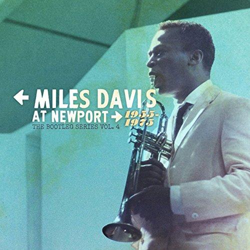 Miles Davis at Newport: 1955-1...